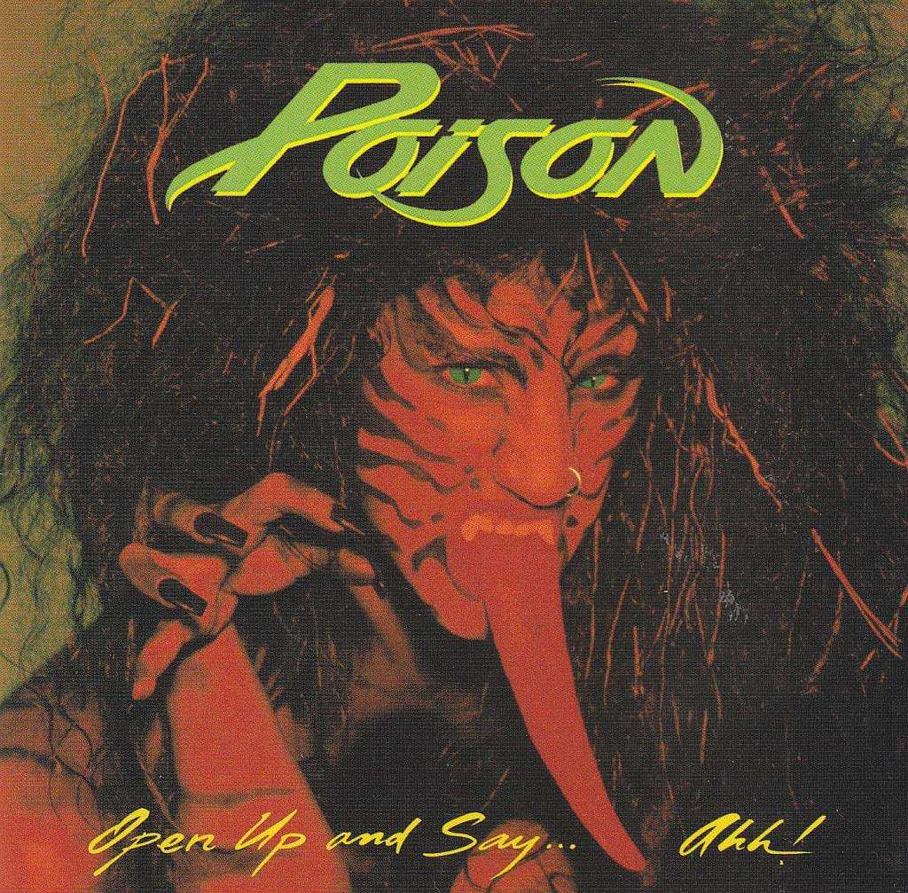 Poison, Open Up and Say... Ahh! 1988