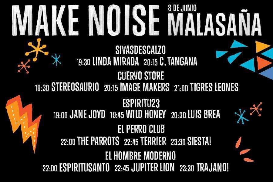 Horarios Make Noise Malasaña del 8 de Junio