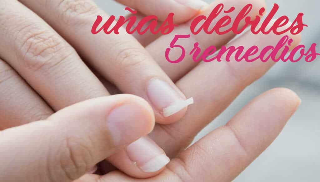 5 remedios para uñas débiles y quebradizas